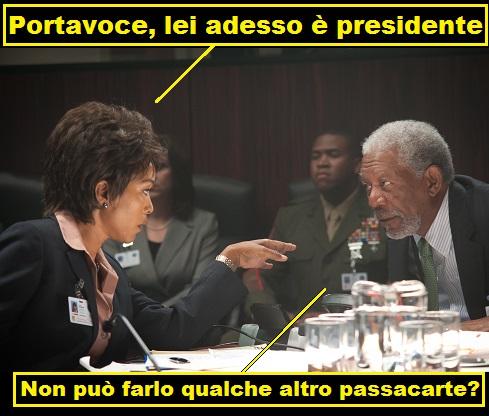 Scena dal film Attacco al potere con vignetta dove Angela Bassett punta il dito su Morgan Freeman e gli dice: portavoce, lei adesso è presidente, Morgan Freeman risponde: non può farlo qualche altro passacarte?