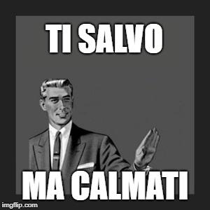 Correction guy meme con vignetta: ti salvo ma calmati