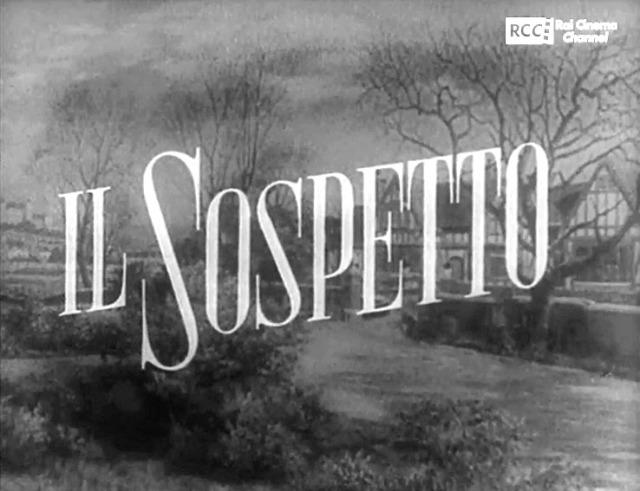 Fotogramma dei titoli di testa in italiano del film Il sospetto con il titolo del film